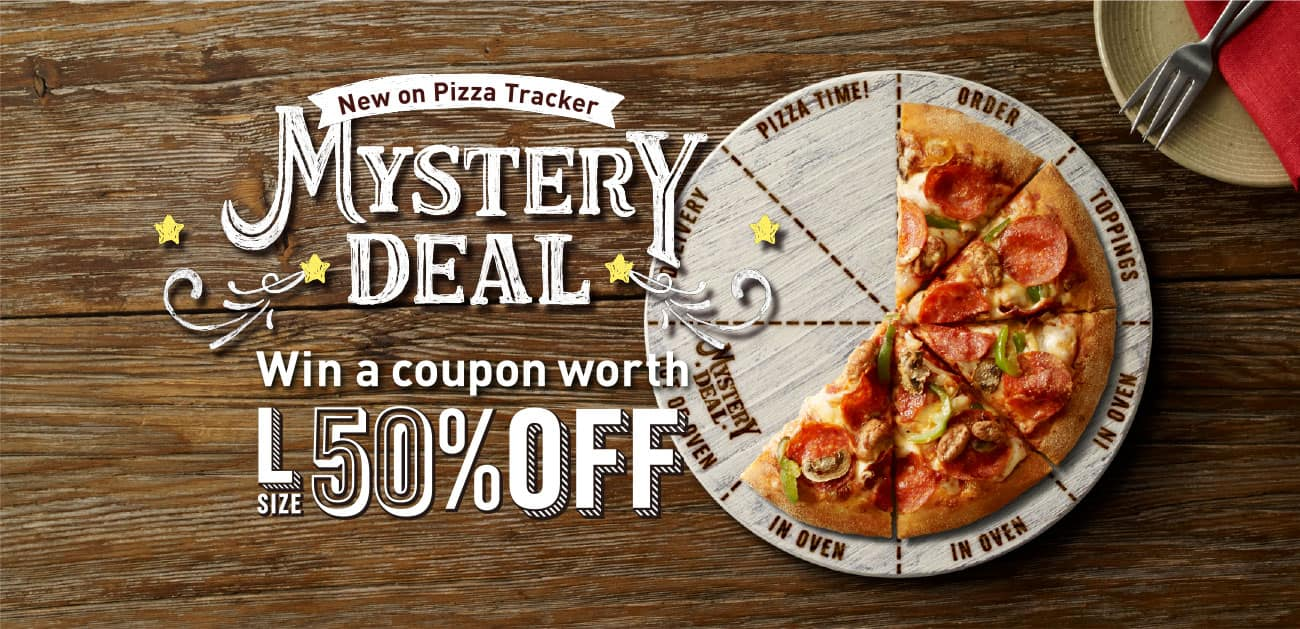 MYSTERY DEAL Win a coupon worth L SIZE 50%OFF
